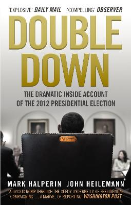 Double Down by John Heilemann, Mark Halperin