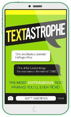 Textastrophe by Matt Andrews