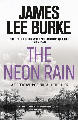 The Neon Rain by James Lee Burke