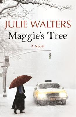 Maggie's Tree by Julie Walters