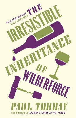 The Irresistible Inheritance of Wilberforce by Paul Torday