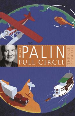 Full Circle by Michael Palin