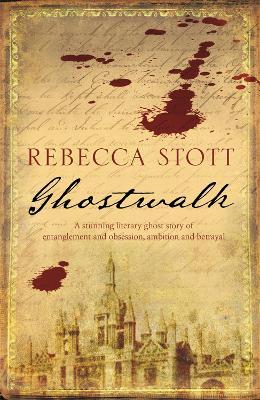 Ghostwalk by Rebecca Stott