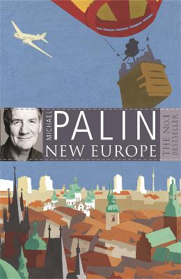 New Europe by Michael Palin