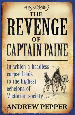 The Revenge of Captain Paine by Andrew Pepper