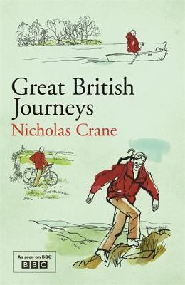 Great British Journeys by Nicholas Crane