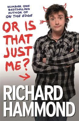 Or is That Just Me? by Richard Hammond