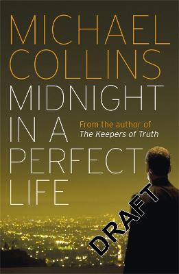 Midnight in a Perfect Life by Michael Collins