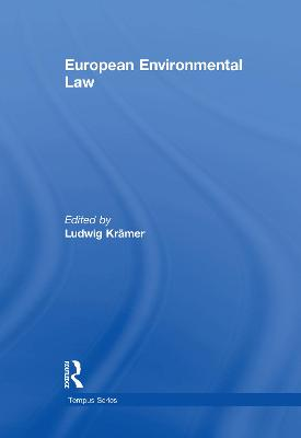 European Environmental Law A Comparative Perspective by Ludwig Kramer