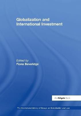 Globalization and International Investment by Fiona Beveridge