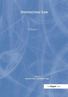 International Law, Volumes I and II by Patrick Capps