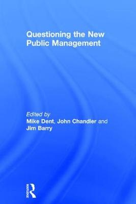 Questioning the New Public Management by John Chandler
