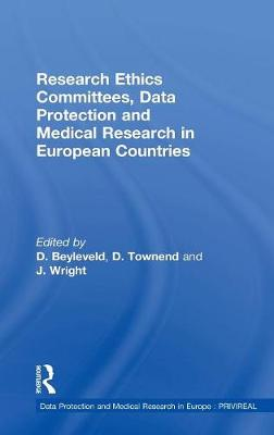 Research Ethics Committees, Data Protection and Medical Research in European Countries by Dr. David Townend