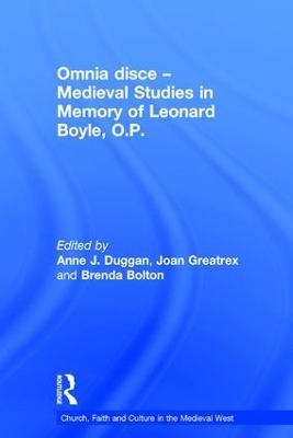 Omnia disce - Medieval Studies in Memory of Leonard Boyle, O.P. by Joan Greatrex