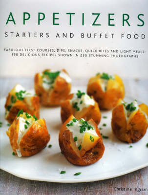 Appetizers, Starters and Buffet Food by Christine Ingram