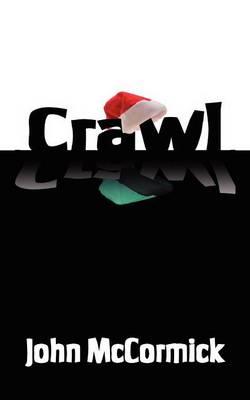 Crawl by John McCormick