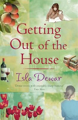 Getting Out Of The House by Isla Dewar