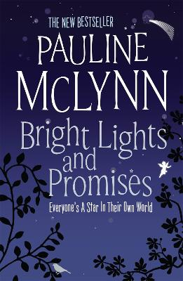 Bright Lights and Promises by Pauline McLynn