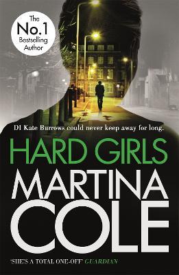 Hard Girls by Martina Cole