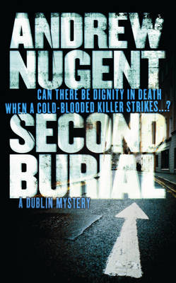 Second Burial by Andrew Nugent
