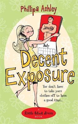 Decent Exposure by Phillipa Ashley