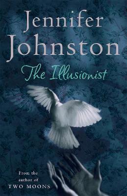 The Illusionist by Jennifer Johnston
