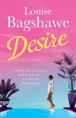 Desire by Louise Bagshawe