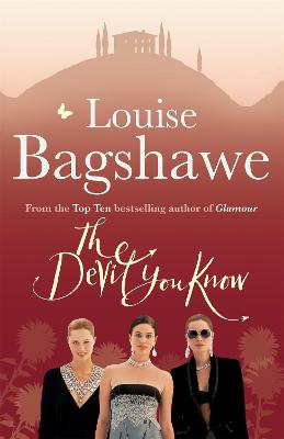 The Devil You Know by Louise Bagshawe