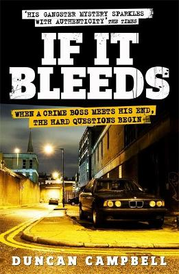 If It Bleeds by Duncan Campbell