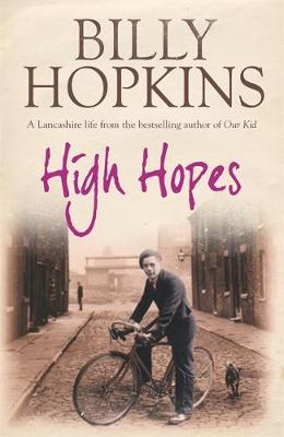 High Hopes (The Hopkins Family Saga, Book 4) An irresistible tale of northern life in the 1940s by Billy Hopkins