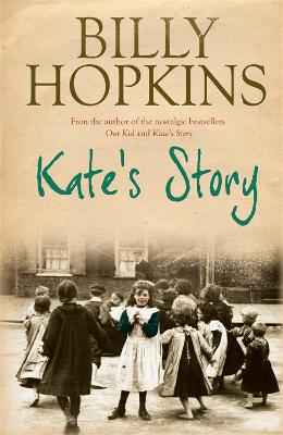 Kate's Story (The Hopkins Family Saga, Book 2) A heartrending tale of northern family life by Billy Hopkins