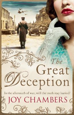 The Great Deception A thrilling saga of intrigue, danger and a search for the truth by Joy Chambers