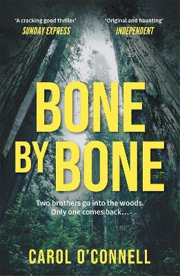 Bone by Bone by Carol O'connell