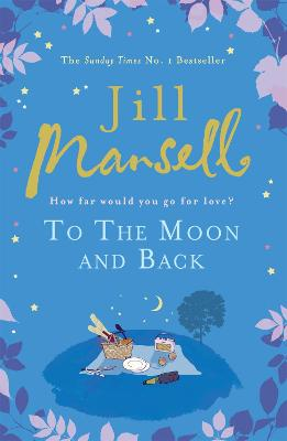 To the Moon and Back by Jill Mansell