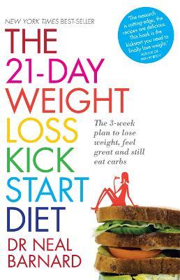 The 21-day Weight Loss Kickstart by Neal D. Barnard