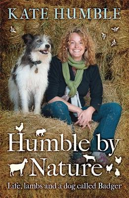 Humble by Nature by Kate Humble