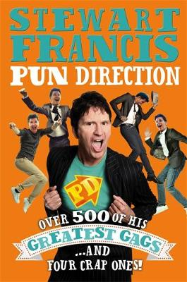 Pun Direction by Stewart Francis
