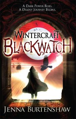 Wintercraft : Blackwatch by Jenna Burtenshaw