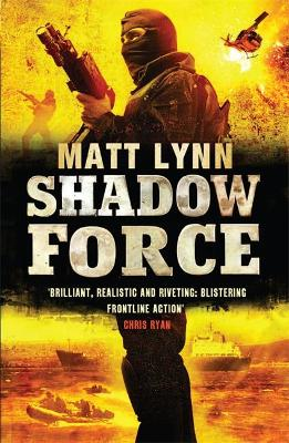 Shadow Force by Matthew Lynn
