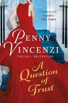 Cover for A Question of Trust by Penny Vincenzi