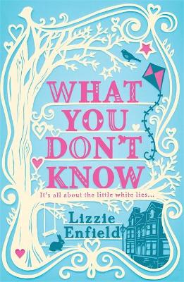 What You Don't Know by Lizzie Enfield