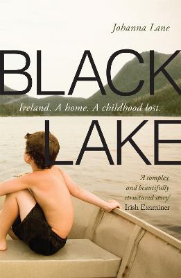 Black Lake by Johanna Lane