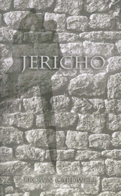 Jericho by Brown Cardwell
