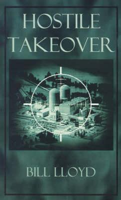 Hostile Takeover by Bill Lloyd