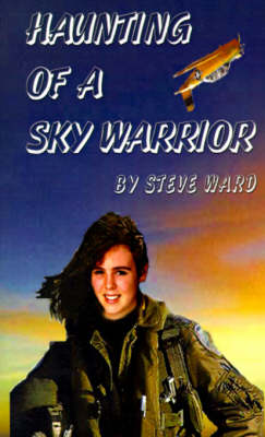 Haunting of a Sky Warrior by Steve Ward