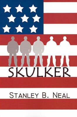 Skulker by Stanley B. Neal