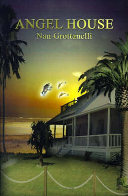 Angel House by Nan Grottanelli
