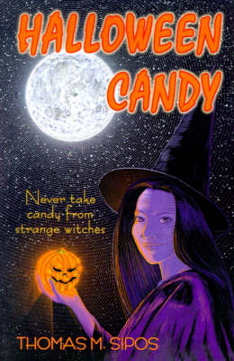 Halloween Candy by Thomas M. Sipos