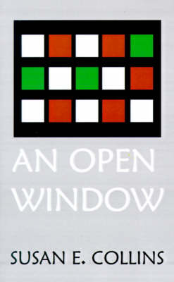 An Open Window by Susan E. Collins