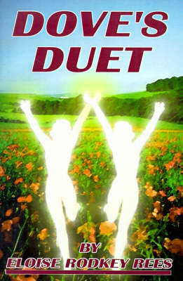 Dove's Duet by Eloise Rodkey Rees
